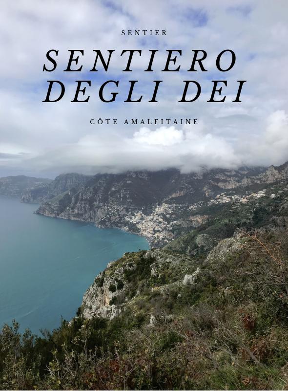 Marcher le Sentiero degli dei (Sentier des dieux) sur la côte amalfitaine
